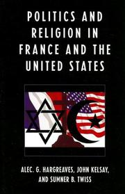 Cover of: Religion and Politics in the United States and France