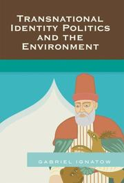 Cover of: Transnational Identity Politics and the Environment