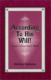 Cover of: According To His Will! Prayers From God's Word