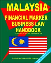 Cover of: Malaysia Financial Market Business Law Handbook