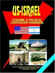 Cover of: US - Israel Economic and Political Cooperation Handbook