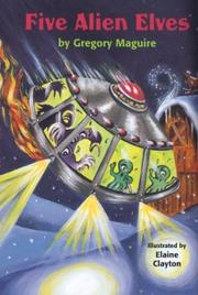 Cover of: Five alien elves | Gregory Maguire