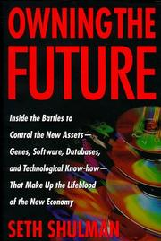 Cover of: Owning the future | Seth Shulman