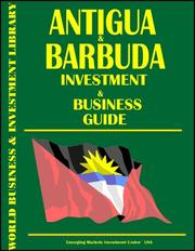Cover of: Antigua and Barbuda Investment & Business Guide