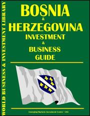 Cover of: Bosnia and Herzegovina Investment & Business Guide