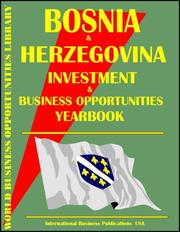 Cover of: Bosnia and Herzegovina Business & Investment Opportunities Yearbook
