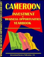 Cover of: Cameroon Business & Investment Opportunities Yearbook