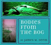 Cover of: Bodies from the bog | James M. Deem