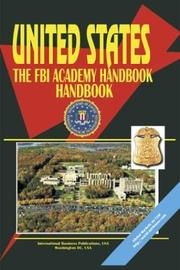 Cover of: Federal Bureau of Investigation (FBI) Academy Handbook