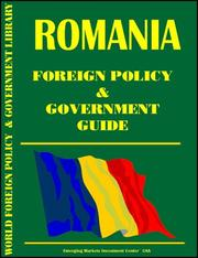 Cover of: Romania Foreign Policy and Government Guide | Global Investment & Business Inc