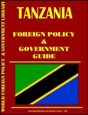 Cover of: Tanzania Foreign Policy and Government Guide | Global Investment & Business Inc
