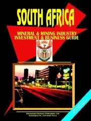 Cover of: South Africa Mineral and Mining Sector Investment Guide