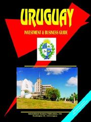 Cover of: Uruguay Investment and Business Guide | USA International Business Publications