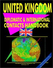 Cover of: United Kingdom Diplomatic and International Contacts Handbook | USA International Business Publications
