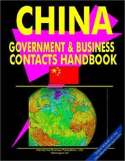 Cover of: China Government & Business Contacts Handbook