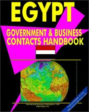 Cover of: Egypt Government And Business Contacts Handbook (World Business, Investment and Government Library) | USA International Business Publications