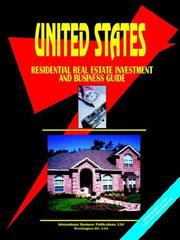 Cover of: US RESIDENTIAL REAL ESTATE INVESTMENT & BUSINESS GUIDE
