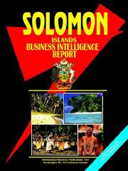 Cover of: Solomon Islands Business Intelligence Report | USA IBP