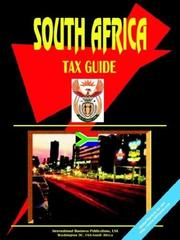 Cover of: South Africa Tax Guide | USA International Business Publications