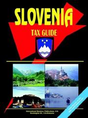 Cover of: Slovenia Tax Guide | USA International Business Publications