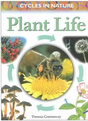 Cover of: Plant Life (Greenaway, Theresa, Cycles in Nature.)