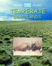Cover of: Temperate Grasslands (Biomes Atlases) | Ben Hoare