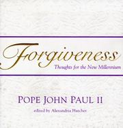 Cover of: Forgiveness | Pope John Paul II
