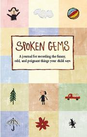Cover of: Spoken Gems: Journal For Recording The Funny, Odd.