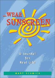 Wear Sunscreen by Mary Schmich