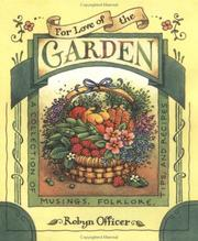 Cover of: FOR LOVE OF THE GARDEN