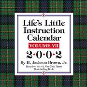 Cover of: Life's Little Instruction Calendar Volume VII 2002 Day-To-Day Calendar