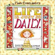 Cover of: Life Is Just So Daily 2002 Family Calendar