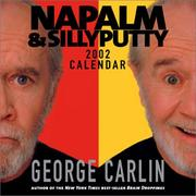 Cover of: Napalm & Silly Putty 2002 Day-To-Day Calendar