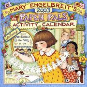 Cover of: Mary Engelbreit's Paper Pals 2003 Activity Calendar: Featuring Ann Estelle and the Kids in the Neighborhood