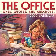 Cover of: The Office Jokes, Quotes, and Anecdotes 2003 Block Calendar |