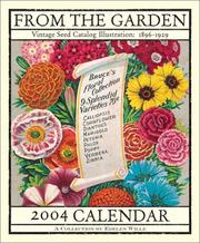 Cover of: From The Garden 2004 Wall Calendar