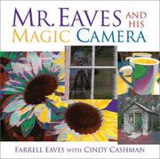 Cover of: Mr Eaves And His Magic Camera