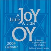 Cover of: A Little Joy, A Little Oy 2004 Day-To-Day Calendar