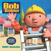 Cover of: Bob The Builder 2004 Wall Calendar | n/a