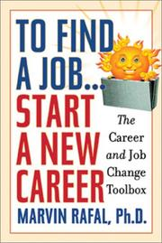Cover of: To Find a Job..Start a New Career