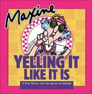 Cover of: Maxine: Yelling It Like It Is | John M. Wagner
