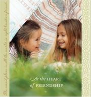 Cover of: At the Heart of Friendship