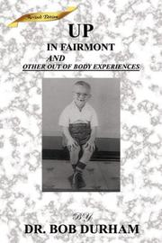 Cover of: Up in Fairmount and Other Outer Body Experiences
