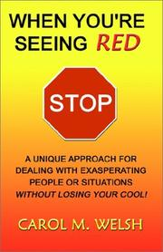 Cover of: When You're Seeing Red STOP
