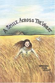 Cover of: A Smile Across the Wheat