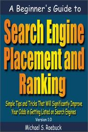 Cover of: A Beginner's Guide to Search Engine Placement and Ranking