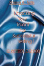 Cover of: Unlocking Your Talent for Successful Writing