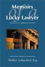 Cover of: Memoirs of a Lucky Lawyer