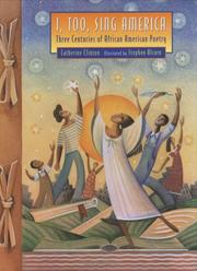 Cover of: I, Too, Sing America: Three Centuries of African American Poetry