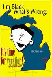 Cover of: I'm Black, What's Wrong